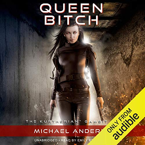 Queen Bitch: The Kurtherian Gambit, Book 2
