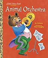 Animal Orchestra (Little Golden Book)