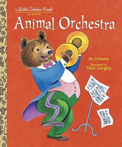7. Animal Orchestra (Little Golden Book)