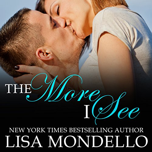 The More I See     Texas Hearts, Book 3              De :                                                                                                                                 Lisa Mondello                               Lu par :                                                                                                                                 Kevin Clay                      Durée : 4 h et 50 min     Pas de notations     Global 0,0