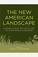 The New American Landscape: Leading Voices on the Future of Sustainable Gardening Digital download