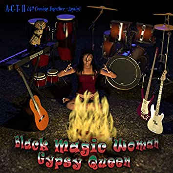 Black Magic Woman / Gypsy Queen