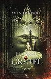 Hansel et Gretel - Les contes interdits - Edition collection