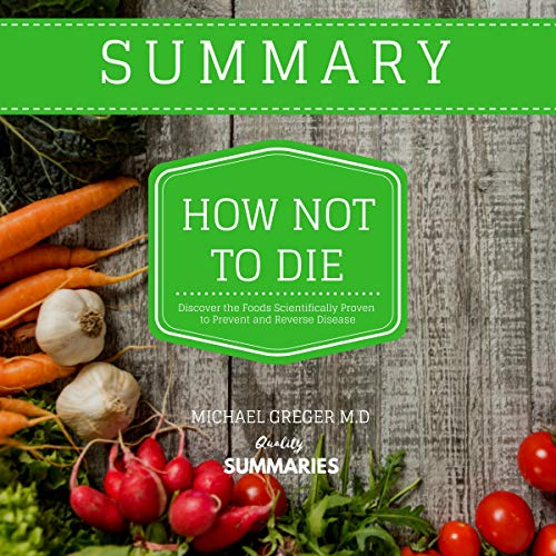 『Summary: How Not to Die by Michael Greger MD』のカバーアート