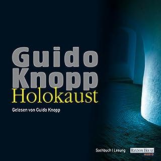 Holokaust                   Autor:                                                                                                                                 Guido Knopp                               Sprecher:                                                                                                                                 Guido Knopp                      Spieldauer: 2 Std. und 33 Min.     34 Bewertungen     Gesamt 4,4