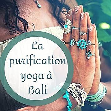 La purification yoga à Bali: Musique yoga et méditation pour l'équilibre des chakras et pratique kundalini en vacance