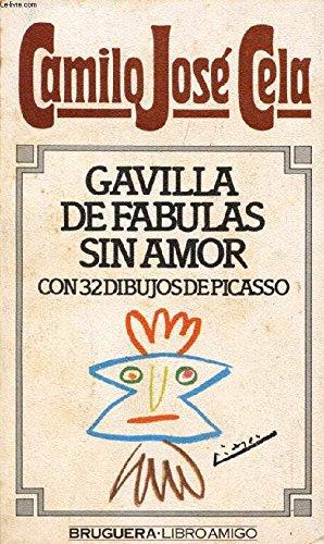 Gavilla De Fabulas Sin Amor / Cela