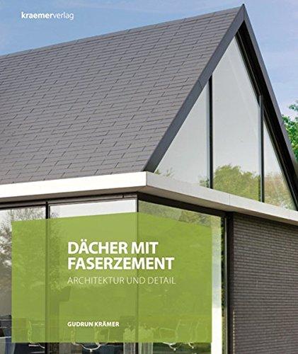 Dächer mit Faserzement: Architektur und Detail