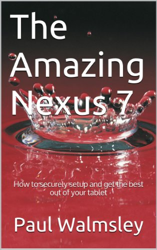 The Amazing Nexus 7 (English Edition)