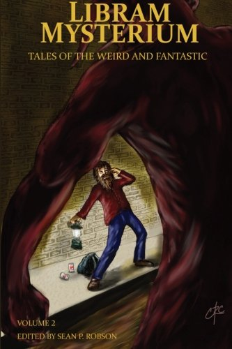 Libram Mysterium Volume 2: Tales of the Weird and Fantastic