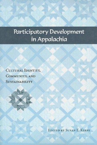 Participatory Development in Appalachia: Cultural...