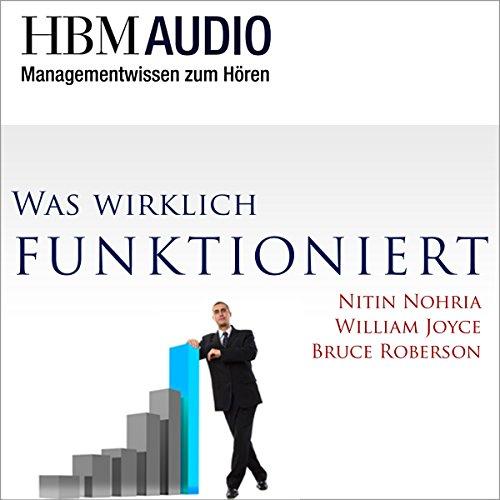Was wirklich funktioniert (Managementwissen zum Hören - HBM Audio) Titelbild