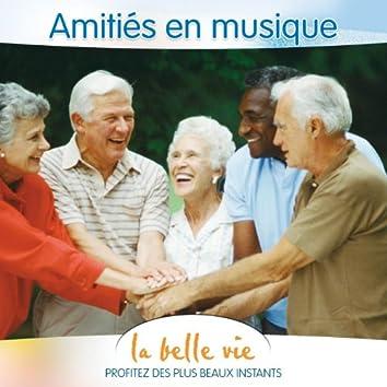 La Belle Vie (Amitiés en Musique)