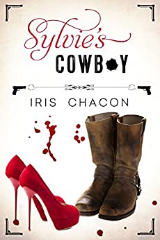 Sylvie's Cowboy by [Iris Chacon]