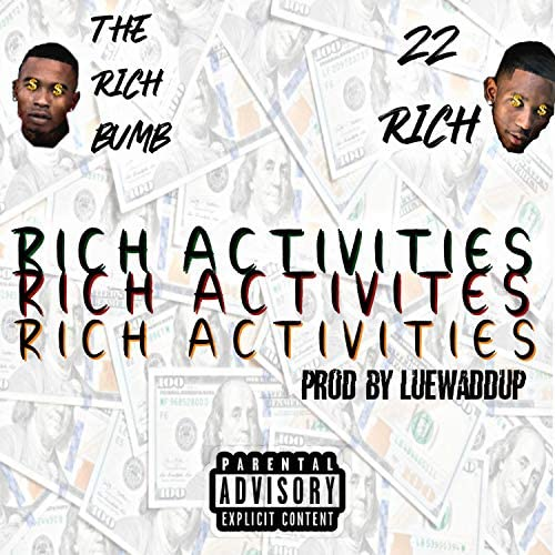 22rich and the Rich Bumb