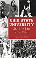 Ohio State University Student Life in the 1960s