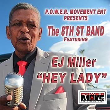 Hey Lady (feat. EJ Miller)