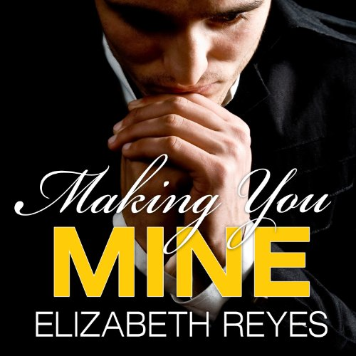 Making You Mine audiobook cover art
