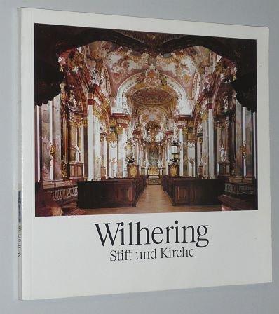 Wilhering: Stift und Kirche