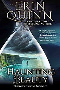 Haunting Beauty (Mists of Ireland Book 1) by [Erin Quinn]