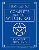 Buckland's Complete Book of Witchcraft (Llewellyn's Practical Magick) (English Edition)