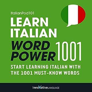 Learn Italian - Word Power 1001     Beginner Italian #8              De :                                                                                                                                 Innovative Language Learning                               Lu par :                                                                                                                                 ItalianPod101.com                      Durée : 1 h et 55 min     Pas de notations     Global 0,0