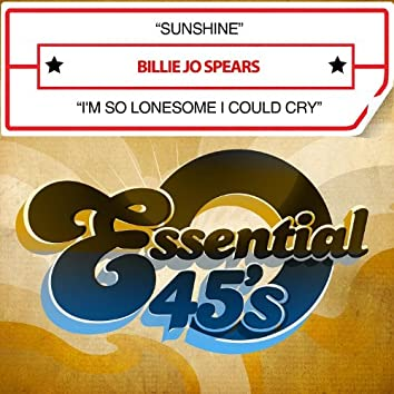 Sunshine / I'm So Lonesome I Could Cry (Digital 45)