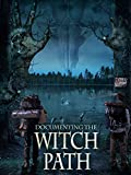 Documenting the Witch Path