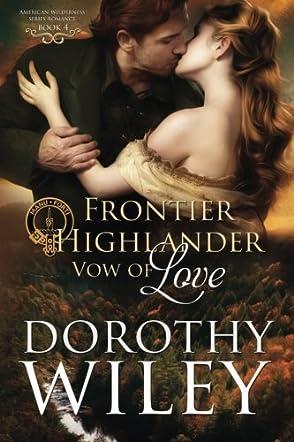 Frontier Highlander Vow of Love