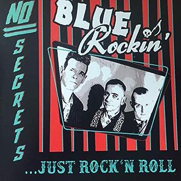No Secrets Just Rock'n'roll