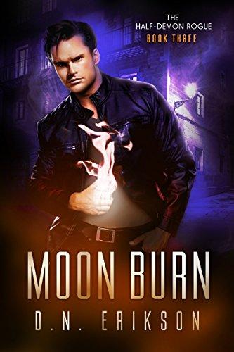 Moon Burn (Demons & Bounty Hunters Book 3)