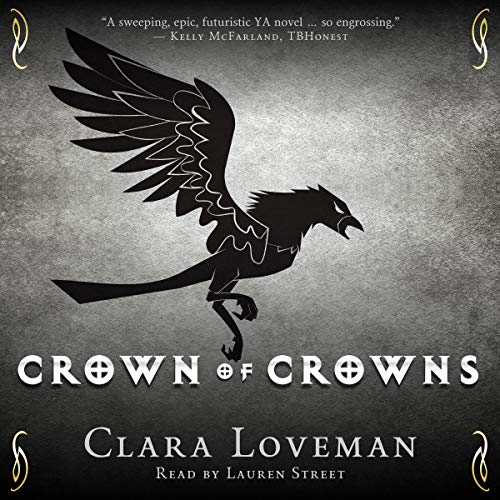 Crown of Crowns Audiobook By Clara Loveman cover art