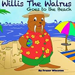 Willis the Walrus Goes to the Beach