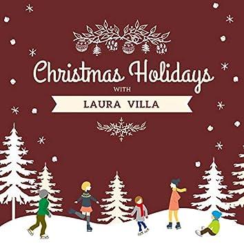 Christmas Holidays with Laura Villa