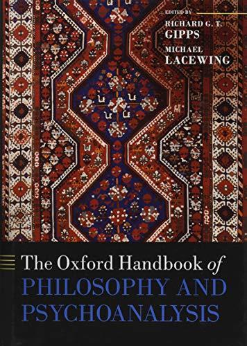 Gipps, R: Oxford Handbook of Philosophy and Psychoanalysis (Oxford Handbooks Online)