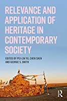 Relevance and Application of Heritage in Contemporary Society