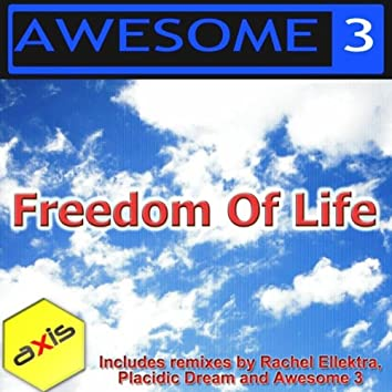 Freedom Of Life (The 2011 Remixes)
