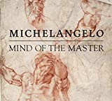 Peters, E: Michelangelo: Mind of the Master