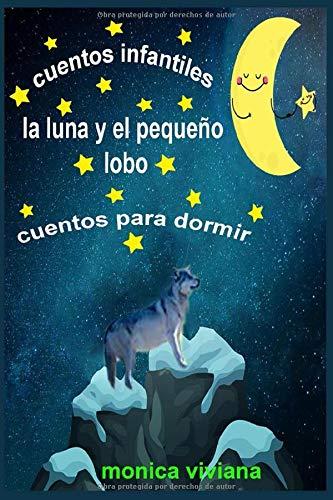 Cuentos infantiles La luna y el pequeño lobo Cuentos para dormir