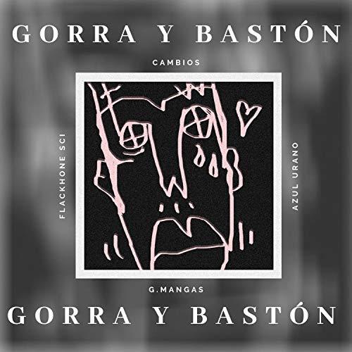 Gorra y Bastón (feat. Flackhone Sci) [Explicit]