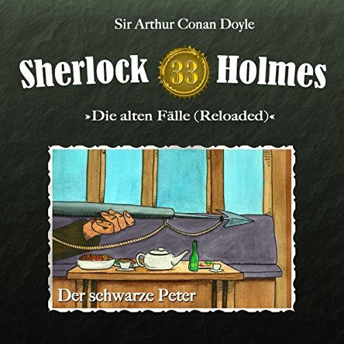 Der schwarze Peter (Sherlock Holmes - Die alten Fälle 33 [Reloaded]) Titelbild