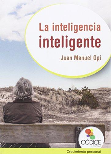 La Inteligencia Inteligente (Creciemiento Personal)