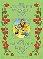 The Wonderful Wizard of Oz / The Marvelous Land of Oz (Barnes & Noble Leatherbound Classic Collection)