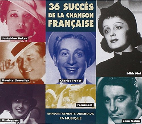 36 Succès de la chanson Française