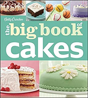 Betty Crocker's The Big Book of Cakes (Betty Crocker Big Book)