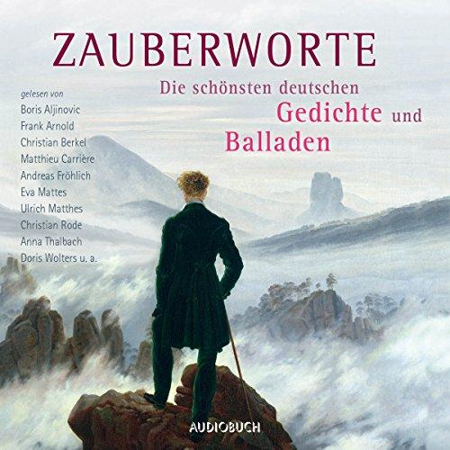Zauberworte: Die schönsten deutschen Gedichte und Balladen Titelbild