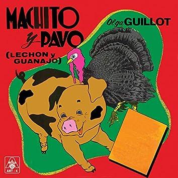 Machito Y Pavo (Lechón Y Guanajo)