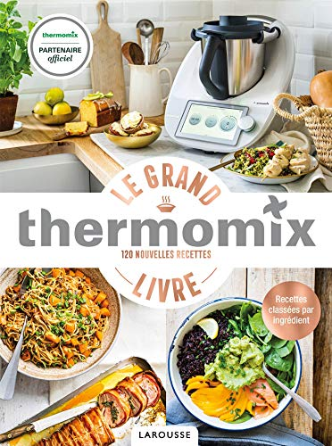 Thermomix - Le Grand Livre (French Edition)