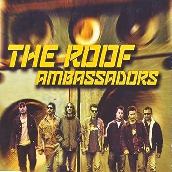 The Roof Ambassadors