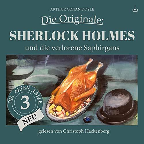 Sherlock Holmes und die verlorene Saphirgans Titelbild